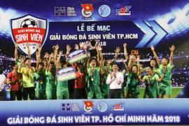 Đại học Tôn Đức Thắng vô địch Giải bóng đá Sinh viên TP. Hồ Chí Minh năm 2018