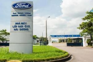 Ford tạm đóng cửa nhà máy ở Việt Nam từ ngày 26/3