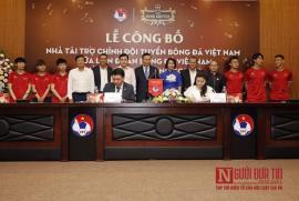 """VFF chính thức công bố nhà tài trợ """"khủng"""" cho Bóng đá Việt Nam"""