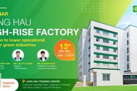 Nhà xưởng cao tầng - Giải pháp tiết giảm chi phí vận hành cho các ngành công nghiệp sạch