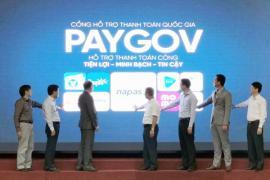 Ra mắt cổng hỗ trợ thanh toán quốc gia PayGov