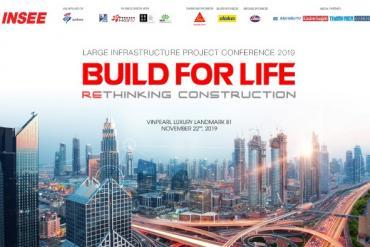 Hội Nghị Triển Vọng Cơ Sở Hạ Tầng 2019 - Tái định hình ngành Xây dựng